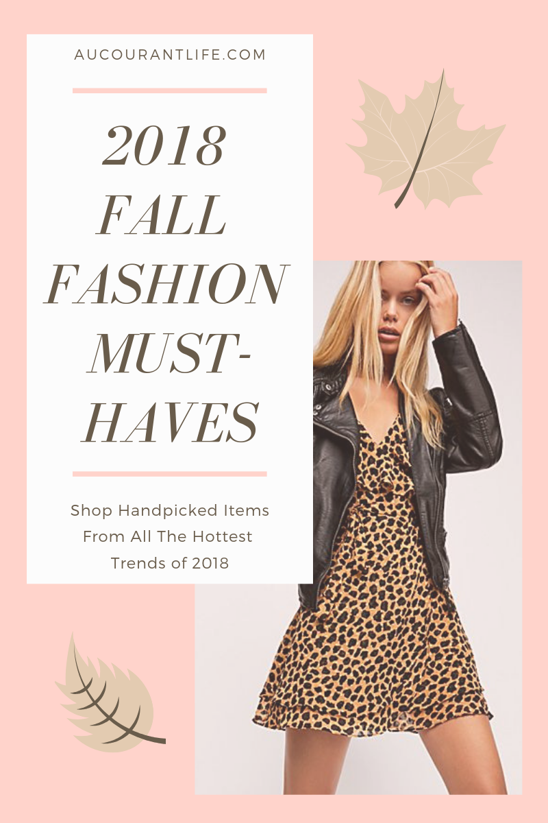 2018 fall fashion must haves by au Courant life