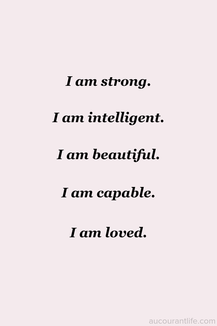 I am strong affirmation by Au Courant Life
