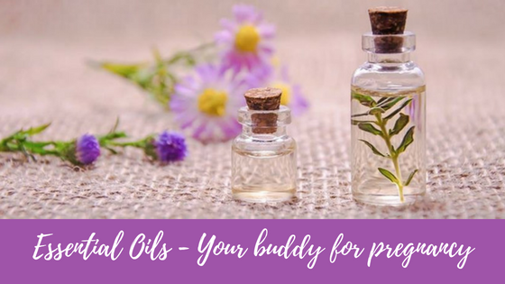 Essential Oils - Your buddy for pregnancy.png