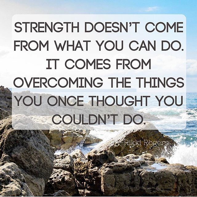 What challenges are you facing that will make you stronger? How are you pushing through them? How can we help?