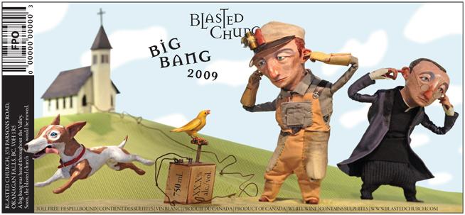 Big Bang <br> Blasted Church Vineyards