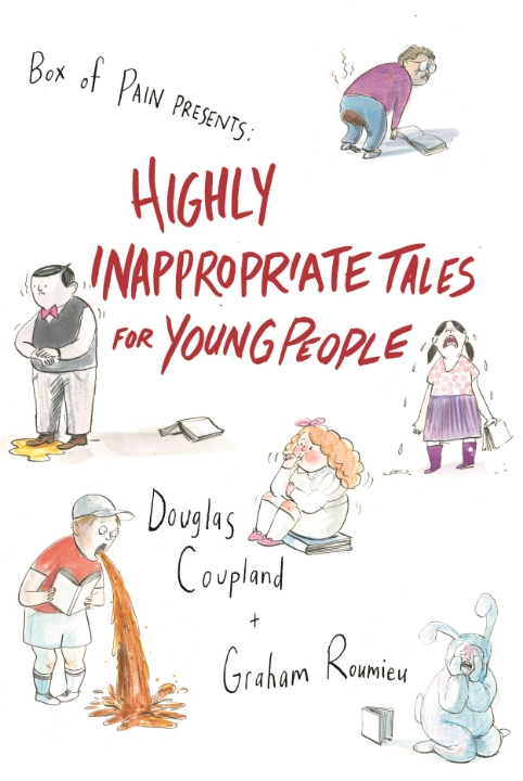 Highly Inappropriate Tales for Young People <br> Random House Canada
