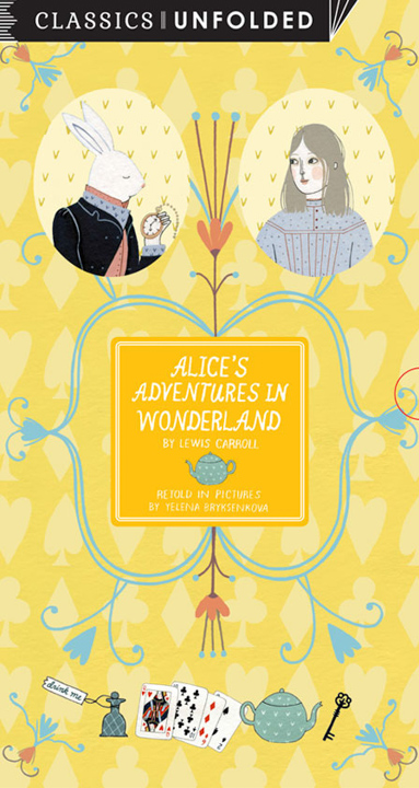 Alice's Adventures in Wonderland (Unfolded) <br> Frances Lincoln Children's Books
