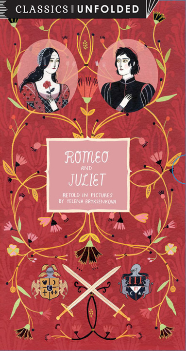Romeo and Juliet (Unfolded) <br> Frances Lincoln Children's Books
