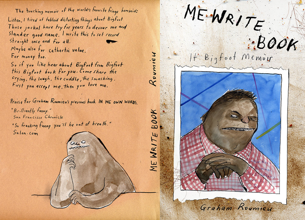 Coupe Magazine Design Awards 2006 - ARTIST: Graham RoumieuTITLE: Me Write Book: It Bigfoot Memoir [1 of 6]CLIENT: Plume Book