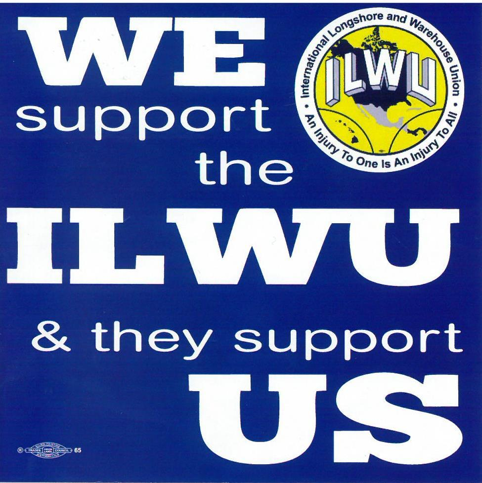We welcome the ILWU - Call: (310) 539-2868