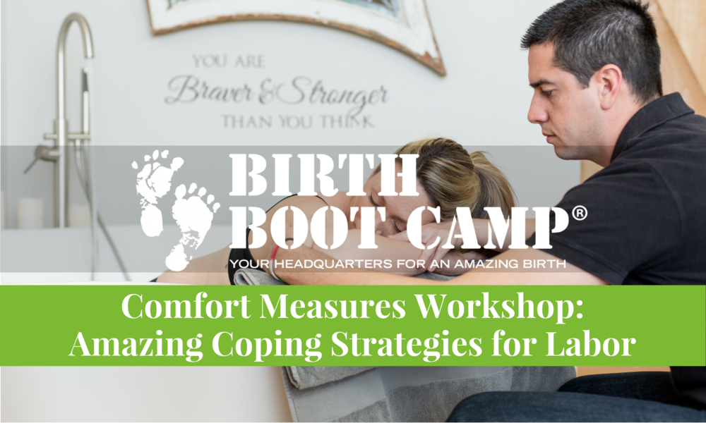 Birth Boot Camp Comfort Measures Workshop taught by Melanie Galloway.