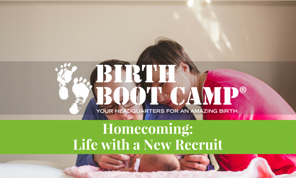 Birth Boot Camp Homecoming: Life with a New Recruit Class Online