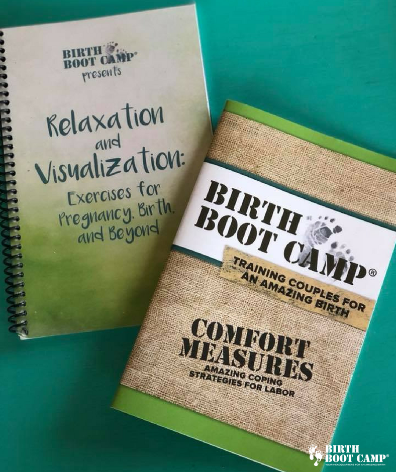 Birth Boot Camp Relaxation and Visualization Book and Birth Boot Camp Comfort Measures Workbook.