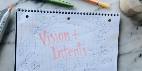 Step 1: Vision + Intents