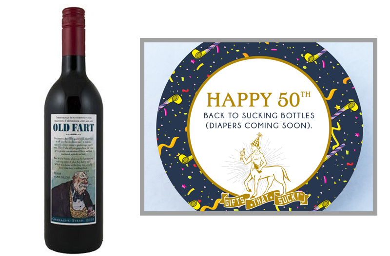 "6.  Boutinot Old Fart Granache  from  wine-searcher.com   |  Pairs with straw   ""50th Birthday""      Old age...it's a state of mind or a state of wine. We prefer the latter."