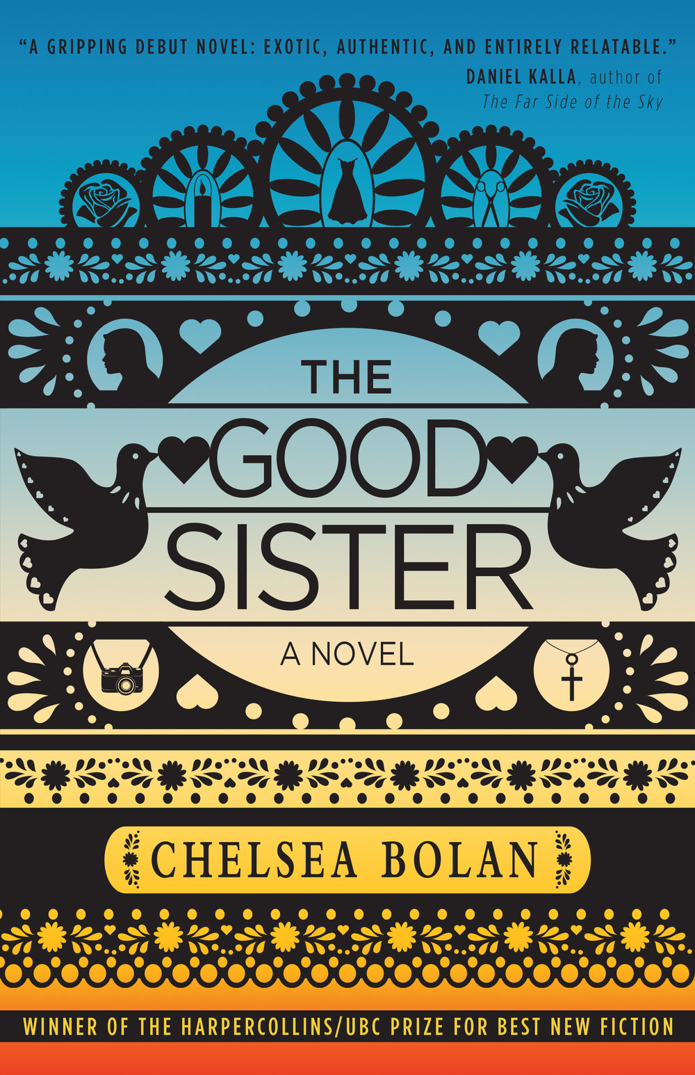 - The Good Sister, by Cheslea BolanAbout the DesignThe cover for this book was drawn by Amy Frueh to look like a mexican papel picado (paper cutout). She drew all elements of this cover using Adobe Illustrator and each image is an icon representing a person or an event from the novel.Published 2016, HarperCollins CanadaWinner of the HarperCollins/UBC Prize for Best New Fiction