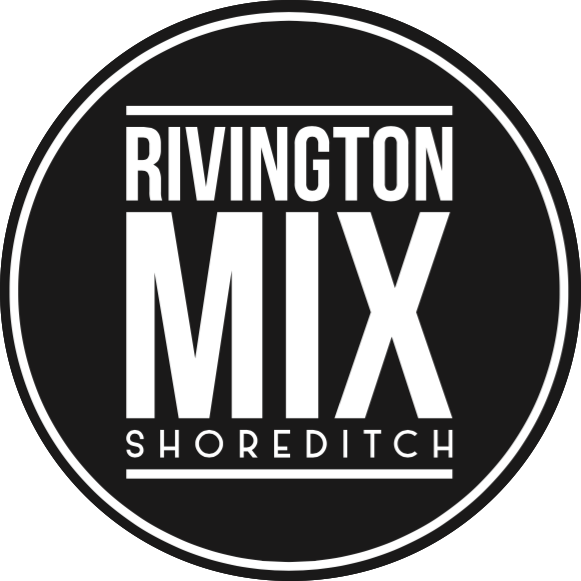 Rivington Mix ⎮ Shoreditch
