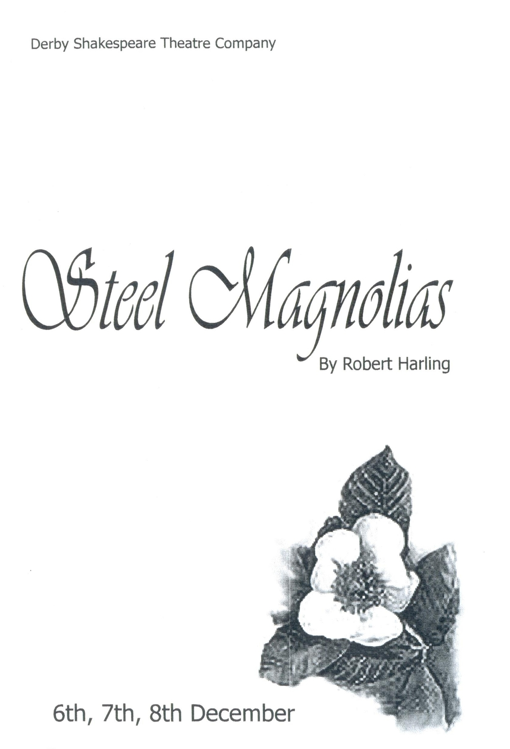 'Steel Magnolias' 2006