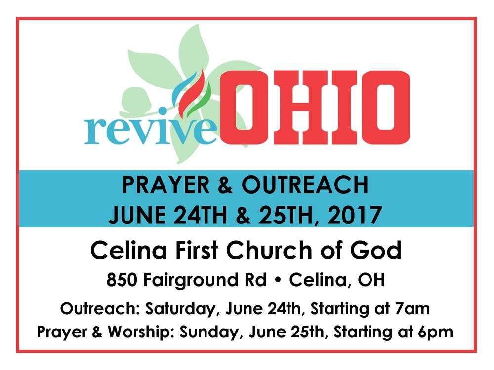 ReviveOHIO::Mercer County is meeting on Saturday, June 24 at 7:00am at Celina First Church of God at 850 Fairground Rd in Celina, beginning with prayer and breakfast before going out to pray in the community. At 11:45am all will come back to Celina First Church of God for Testimonies and Worship. On Sunday, June 25, there is Prayer and Worship at 6:00pm at Celina First Church of God. All are welcome!
