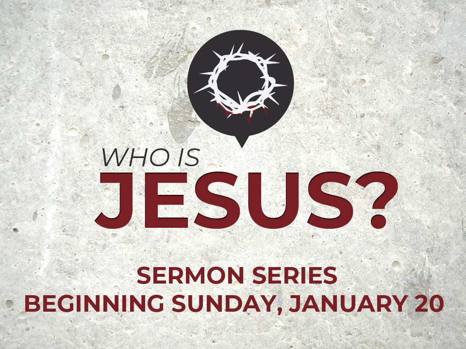 Who is Jesus_Sermon Series.jpg