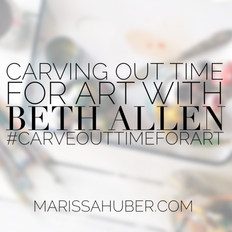 Carving-Out-Time-For-Art-Beth-Allen