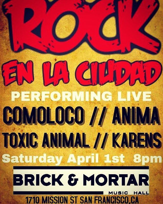 NEXT STOP! #BricknMortar #RockenlaCiudad #Anima #Comoloco #ToxicAnimal #Karens #Concert #BayAreaRock #RockenEspañol