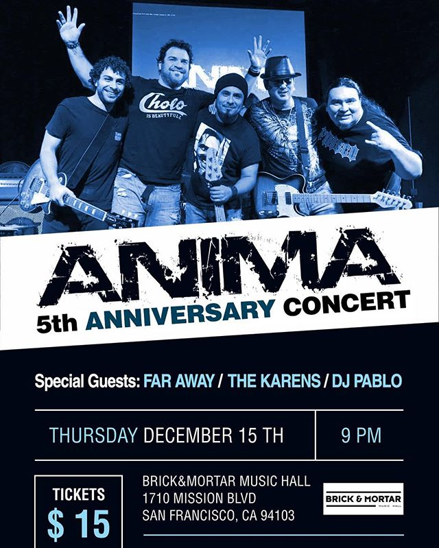 NEXT STOP....HOME!  #BayArea Join us on Thursday Dec. 15th to celebrate our 5th Anniversary with a night full of good Rock en Español, We'll be playing our new material which will be included in our first Album, All the funds we collect that night at the door will be towards the album expenses so we ask you to please come and show us some love and support.  We'll have #FarAway #TheKarens and #DjPablo as Special Guests for the night. And Also we'll be ceebrating Diego's Birthday that night to so come say hi!. PLEASE SHARE THE FLYER WITH EVERYONE!  Thanks for the Support! #Anima #Concert #5thAnniversary #BayAreaRock #RockenEspañol #Animasfo #Supportyourlocalbands