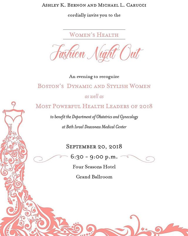 Join some of Boston's most stylish women and leaders in health at Boston's Fashion Night out to benefit the department of Obstetrics and Gynecology at Beth Israel Deaconess Medical center on 9/20 at the Four Seasons in Boston. This is sure to be a fabulous fashion night out for a great cause and to support women's health. You can purchase tickets at www.fashionforwomenhealth.org #fashionforacause #womenshealth #boston #nightout #fashion #philanthropy #fundraser @styleproductions @jessicadiazwellness