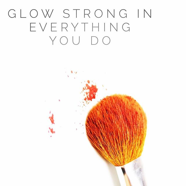 Glow Strong in everything you do! ☄️☄️☄️💥