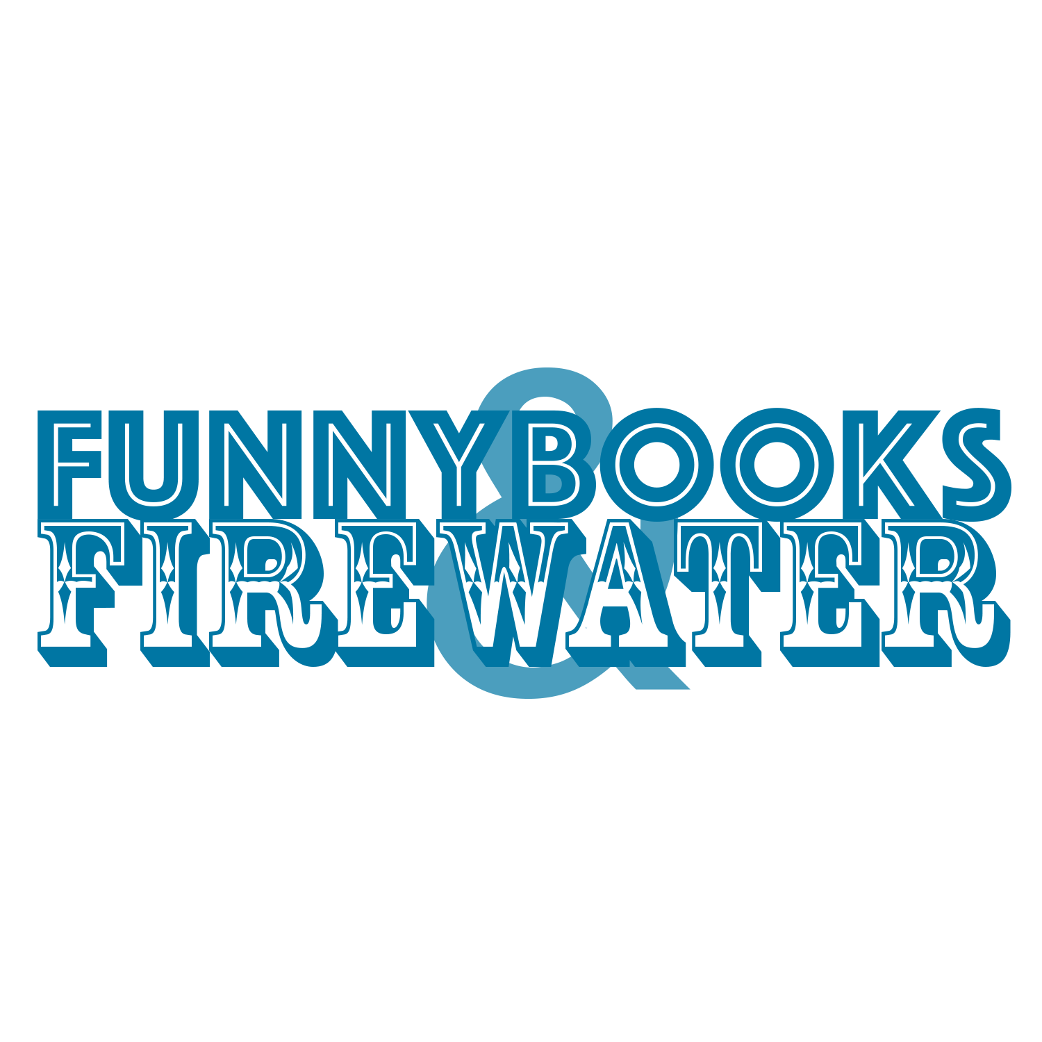 Funnybooks and Firewater