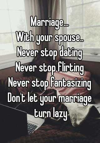 Husbands Never Stop Dating Your Wife