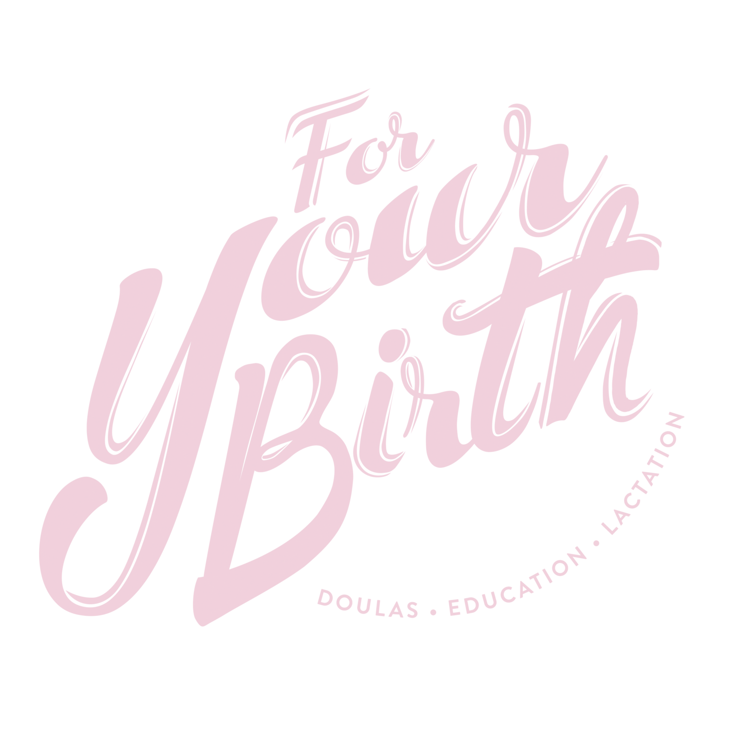 For Your Birth
