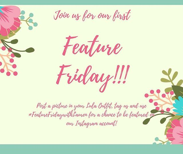 Tomorrow its going down!!! I want to see all of the fun LuLaRoe you wear on a daily basis so starting tomorrow and every Friday after feel free to post a picture on Instagram or Facebook in your Lula Outfit, tag us and use #FeatureFridaywithLauren for a chance to be featured on my Instagram account! ❤️❤️❤️