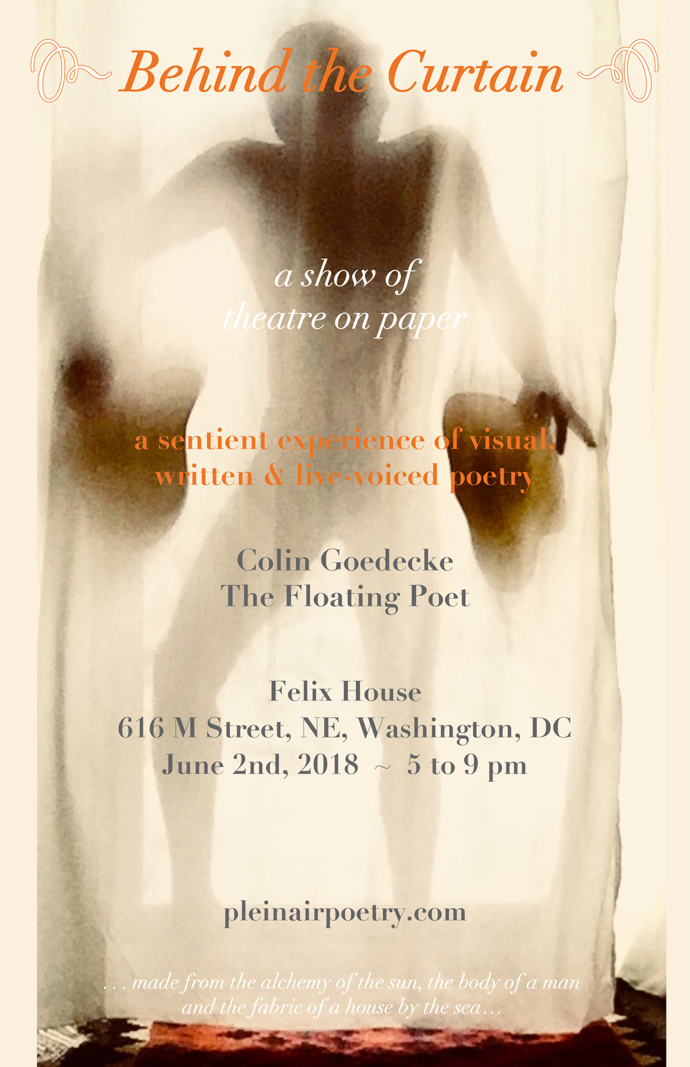 """Poster for one of the traveling performances of the experiential art show of theatre-on-paper, """"Behind the Curtain,"""" by your Poet & Poetorialist"""