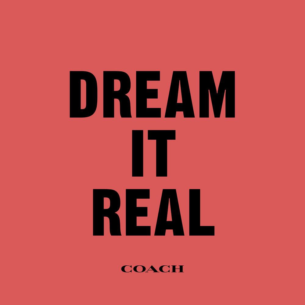 Coach Dream It Real Show Art.jpg