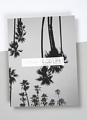 Vegan Good Life Magazine, January 2017