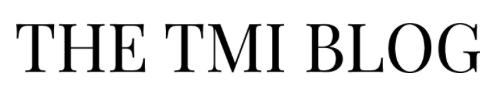 The TMI Blog - ready pretty