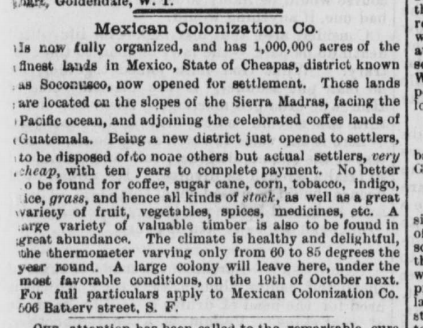 Advertisement for the Mexican Colonization Company from the Pacific Rural Press, Sept. 23, 1882, available at the California Digital Newspaper Collection