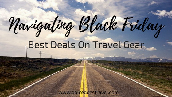 Ultimate Cyber Week Travel Guide 2017 Black Friday Cyber Monday