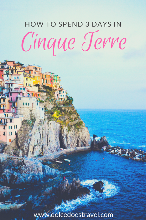 3 day itinerary for cinque terre