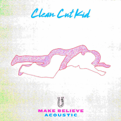 Clean Cut Kid - Make Believe (Acoustic)   The acoustic version of the Clean Cut Kid single 'Make Believe' gives a new smooth twist to an already great song.