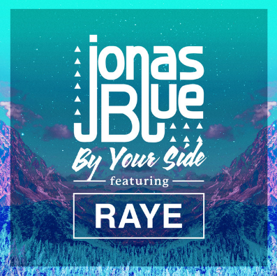 Jonas Blue - By Your Side (feat. RAYE)    Known for the two monster hits ' Fast Car ' and ' Perfect Strangers '. Jonas Blue is back with the help from R&B singer RAYE. An energetic tune about the nightlife!