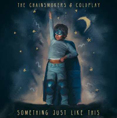 The Chainsmokers & Coldplay - Something Just Like This                      The Chainsmokers just joined forces with Coldplay to create 'Something Just Like This'. The production duo took over the stage at the Brits Awards alongside Coldplay to debut their new single. They uploaded the lyric video to Youtube ,immediately after the show, which resulted into a record-breaking 9 million within 24 hours.