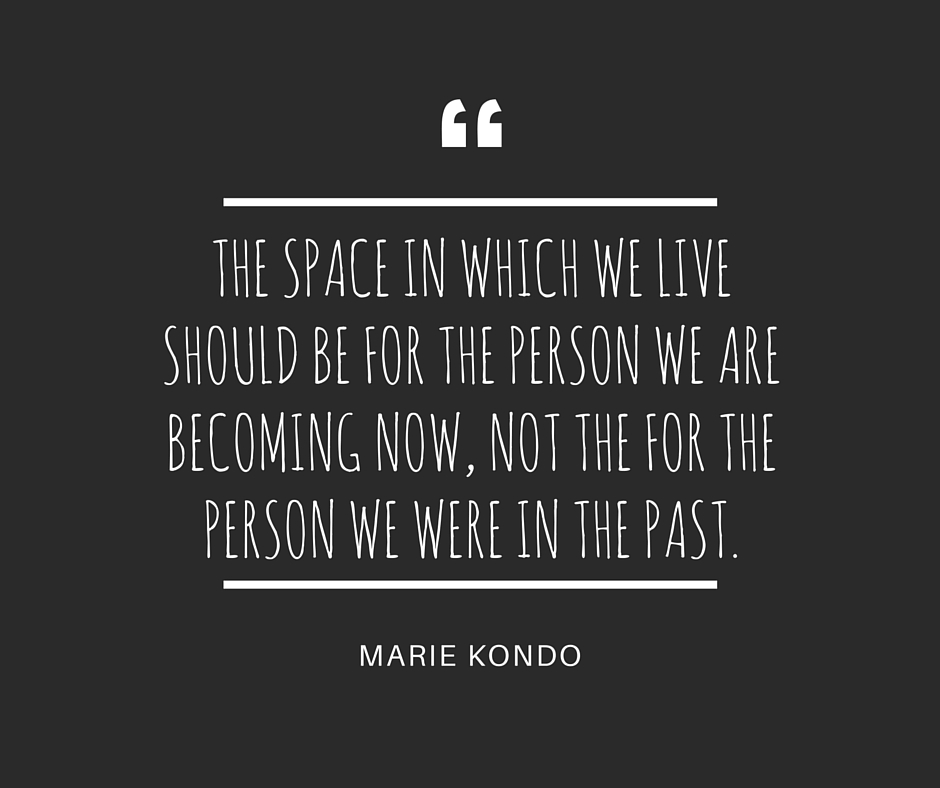 marie kondo life changing quote
