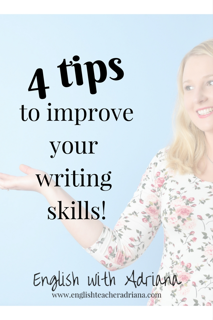 4 tips to improve your writing skills