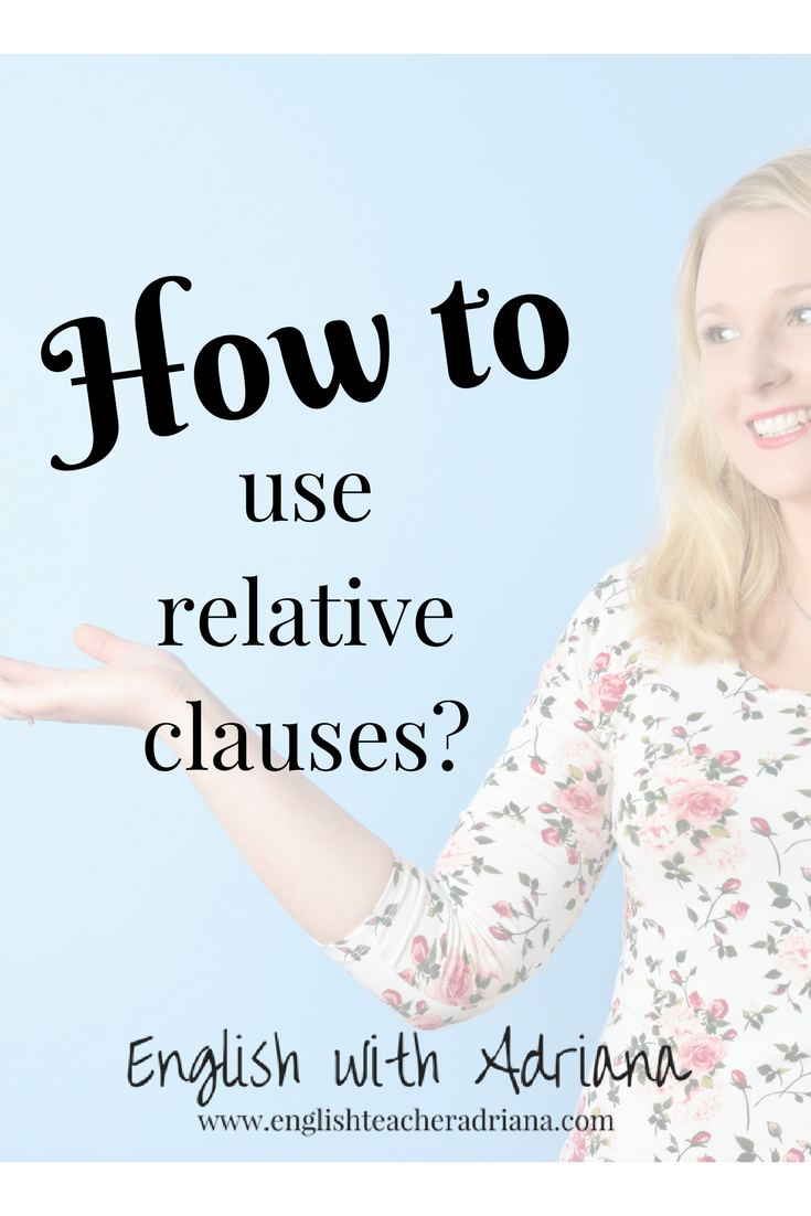 how to use relative clauses?