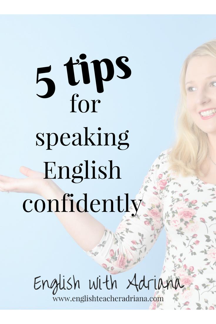 5 tips for speaking English confidentally