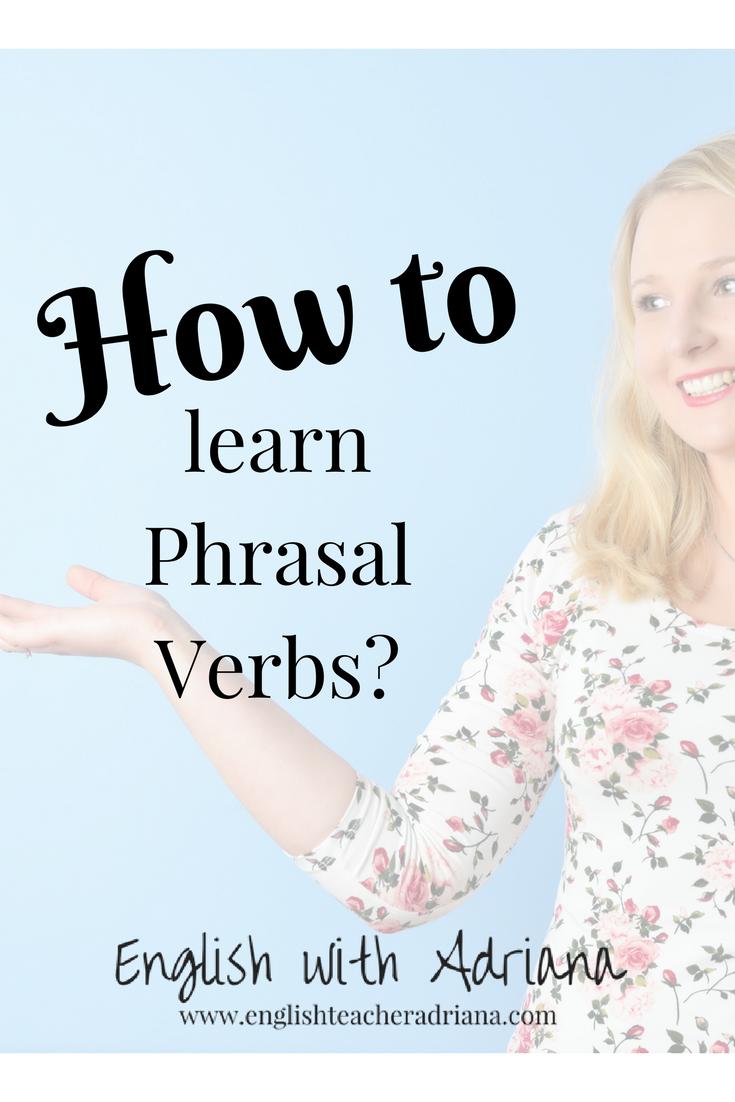 how to learn phrasal verbs