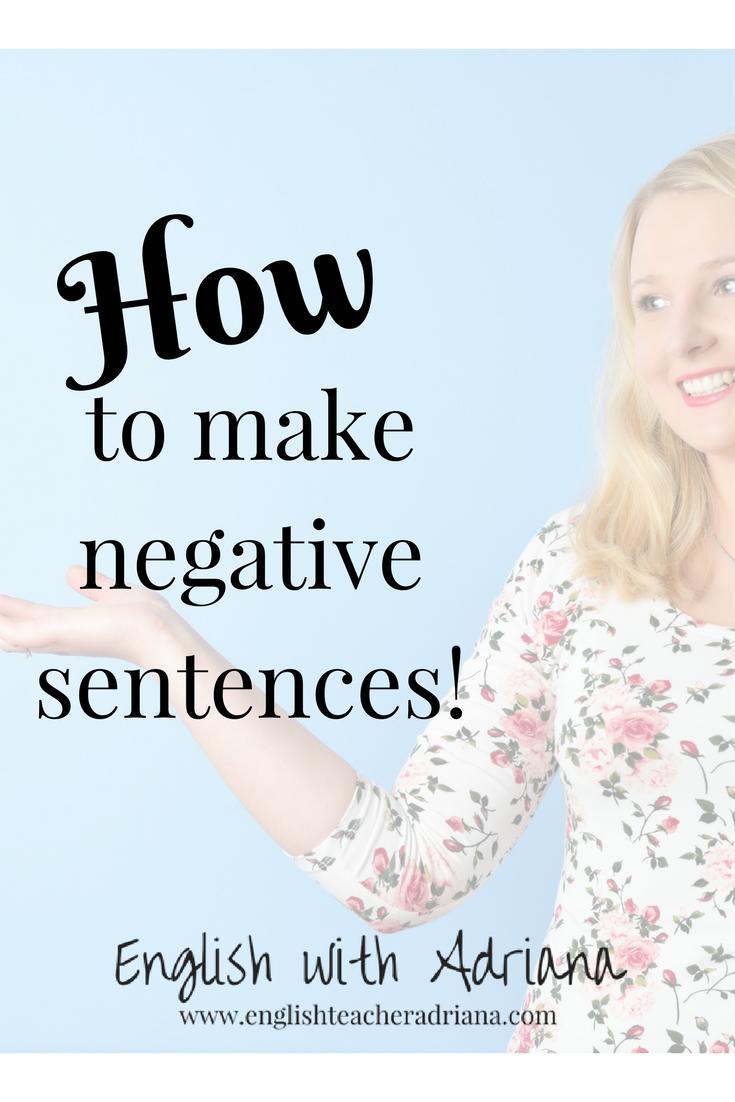 how to make negative sentences