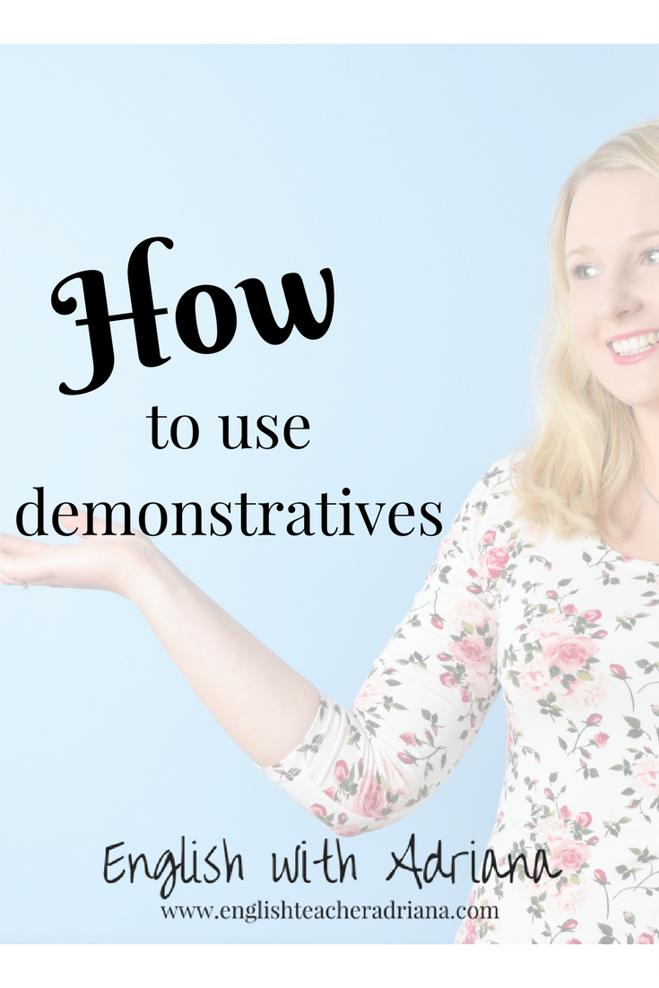 how to use demonstratives