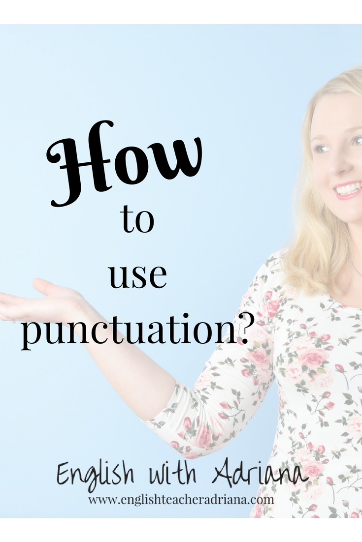 how to use punctuation?