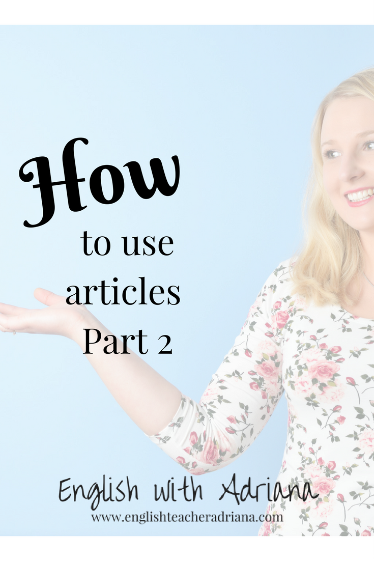 articles, english grammar, how to use articles