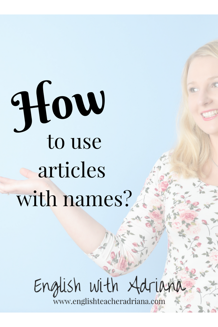 articles, articles with names, english grammar, learn english grammar