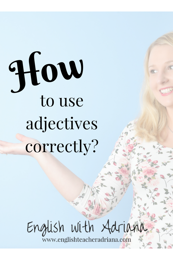 english grammar, adjectives, adjectives in use, learn english,